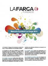 Memòria activitat de la Fundació La Farga 2014